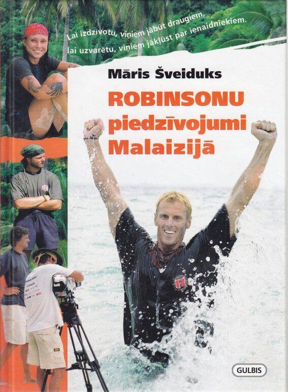 Robinsonu piedzīvojumi Malaizijā (Māris Šveiduks)